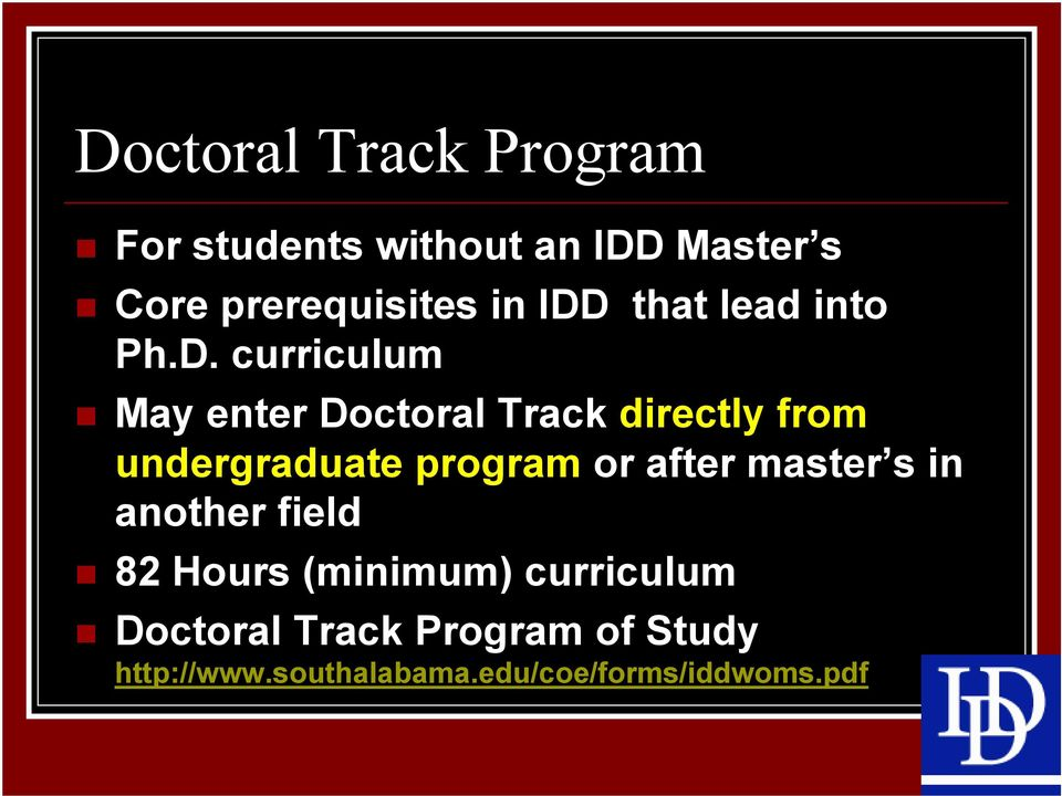 undergraduate program or after master s in another field 82 Hours (minimum)