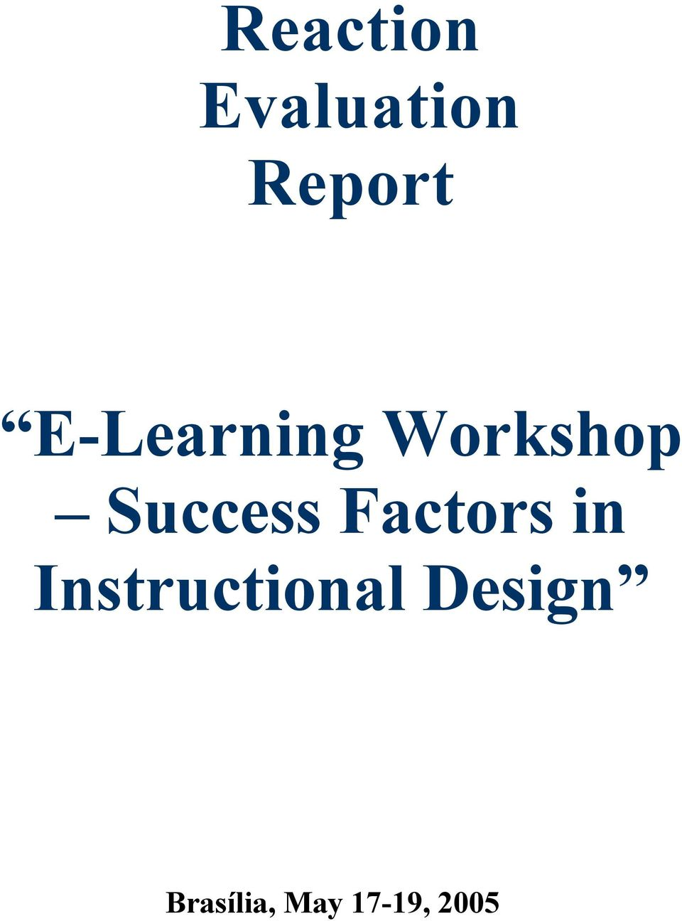 Factors in Instructional