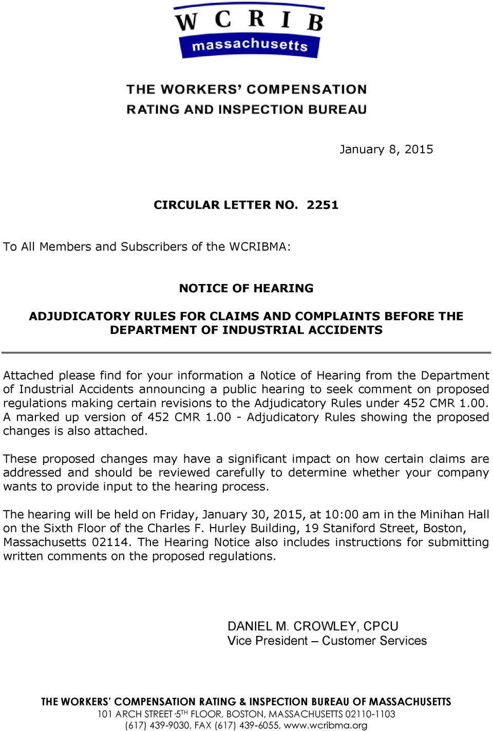 information a Notice of Hearing from the Department of Industrial Accidents announcing a public hearing to seek comment on proposed regulations making certain revisions to the Adjudicatory Rules