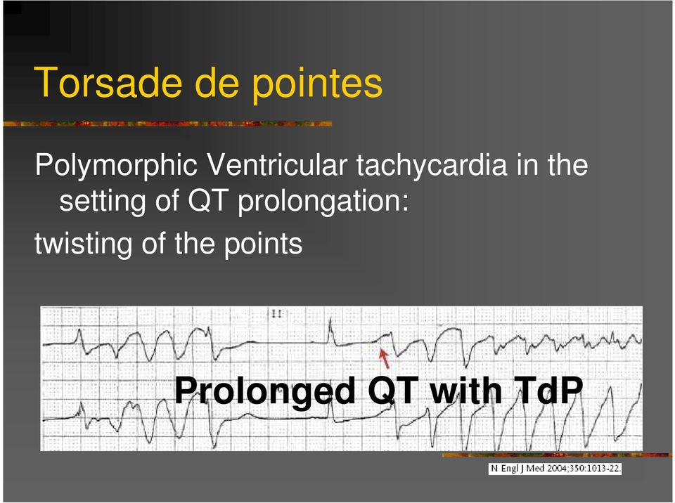setting of QT prolongation: