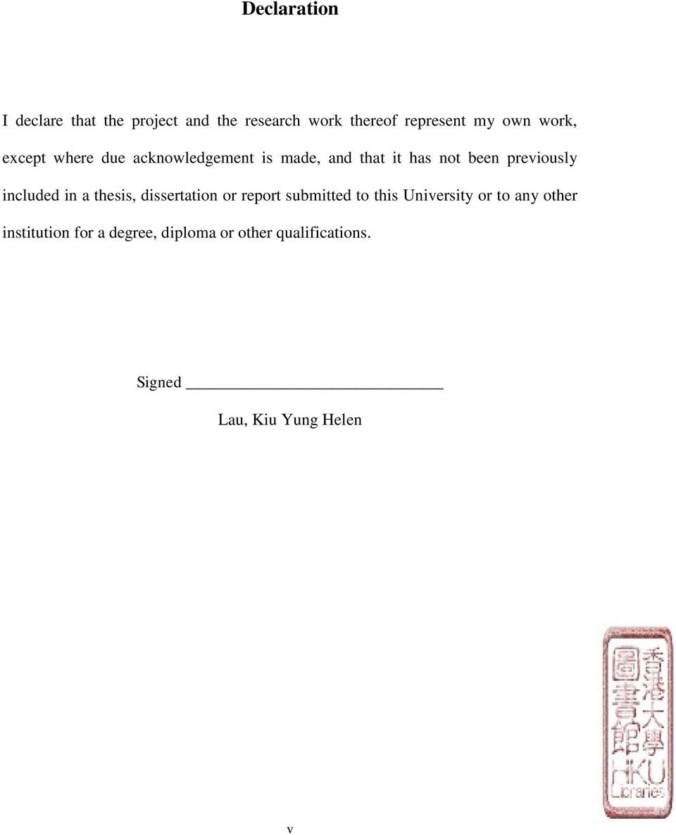 included in a thesis, dissertation or report submitted to this University or to any