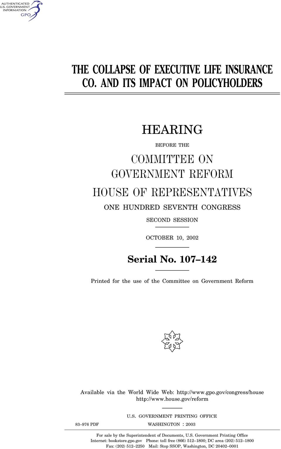 107 142 Printed for the use of the Committee on Government Reform ( Available via the World Wide Web: http://www.gpo.gov/congress/house http://www.house.gov/reform U.S.