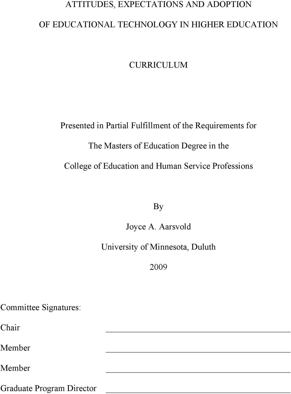 Education Degree in the College of Education and Human Service Professions By Joyce A.