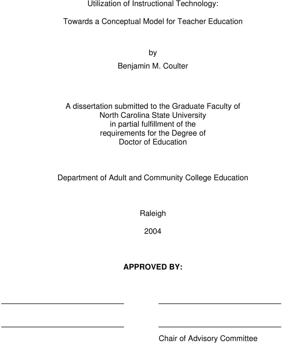 Coulter A dissertation submitted to the Graduate Faculty of North Carolina State University in