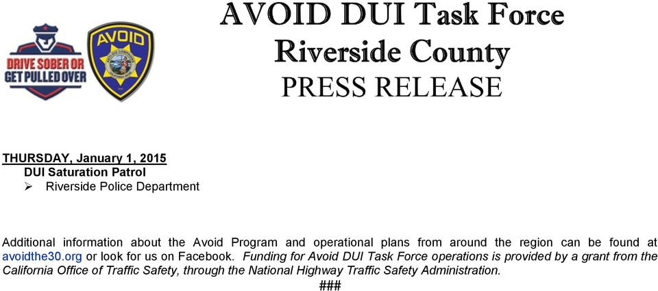 Funding for Avoid DUI Task Force operations is provided by a grant from the California