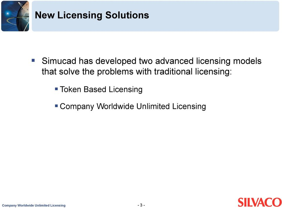 traditional licensing: Token Based Licensing Company