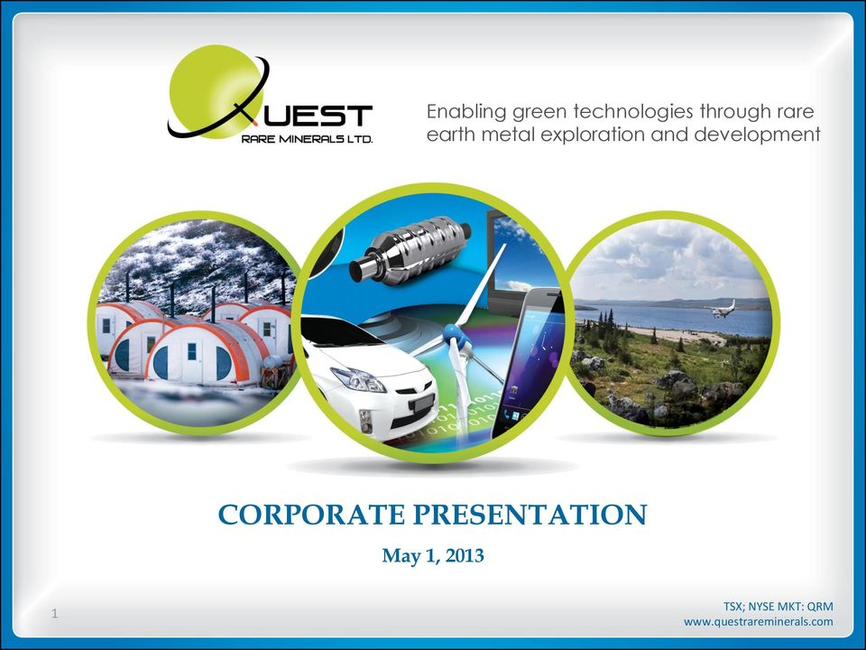 CORPORATE PRESENTATION May 1, 2013 1