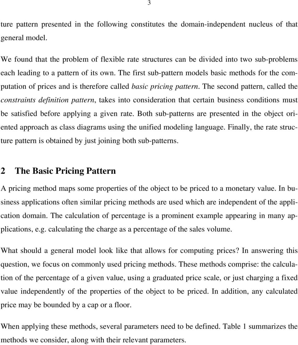 The first sub-pattern models basic methods for the computation of prices and is therefore called basic pricing pattern.