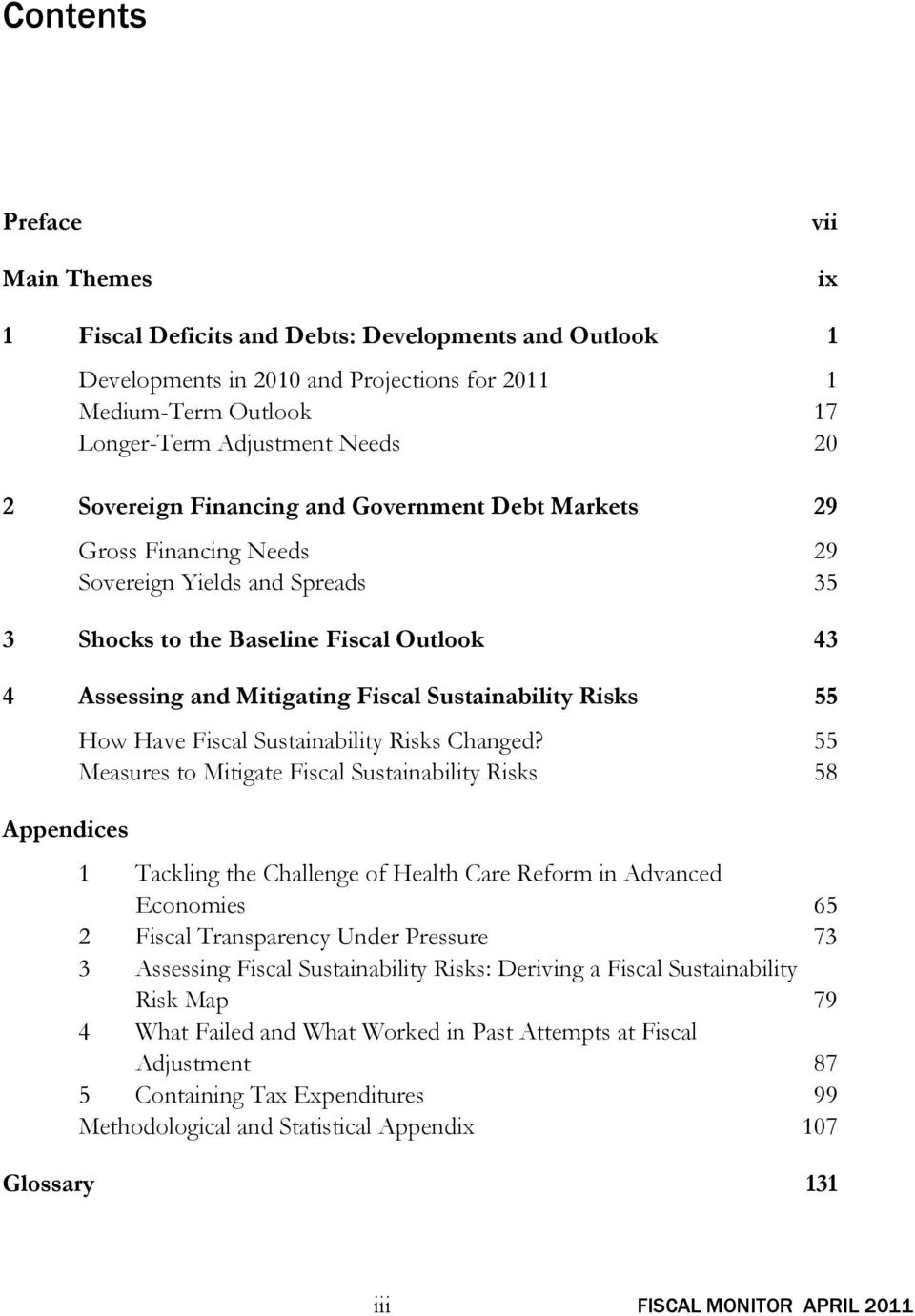Risks 55 How Have Fiscal Sustainability Risks Changed?