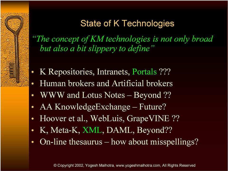 ?? Human brokers and Artificial brokers WWW and Lotus Notes Beyond?
