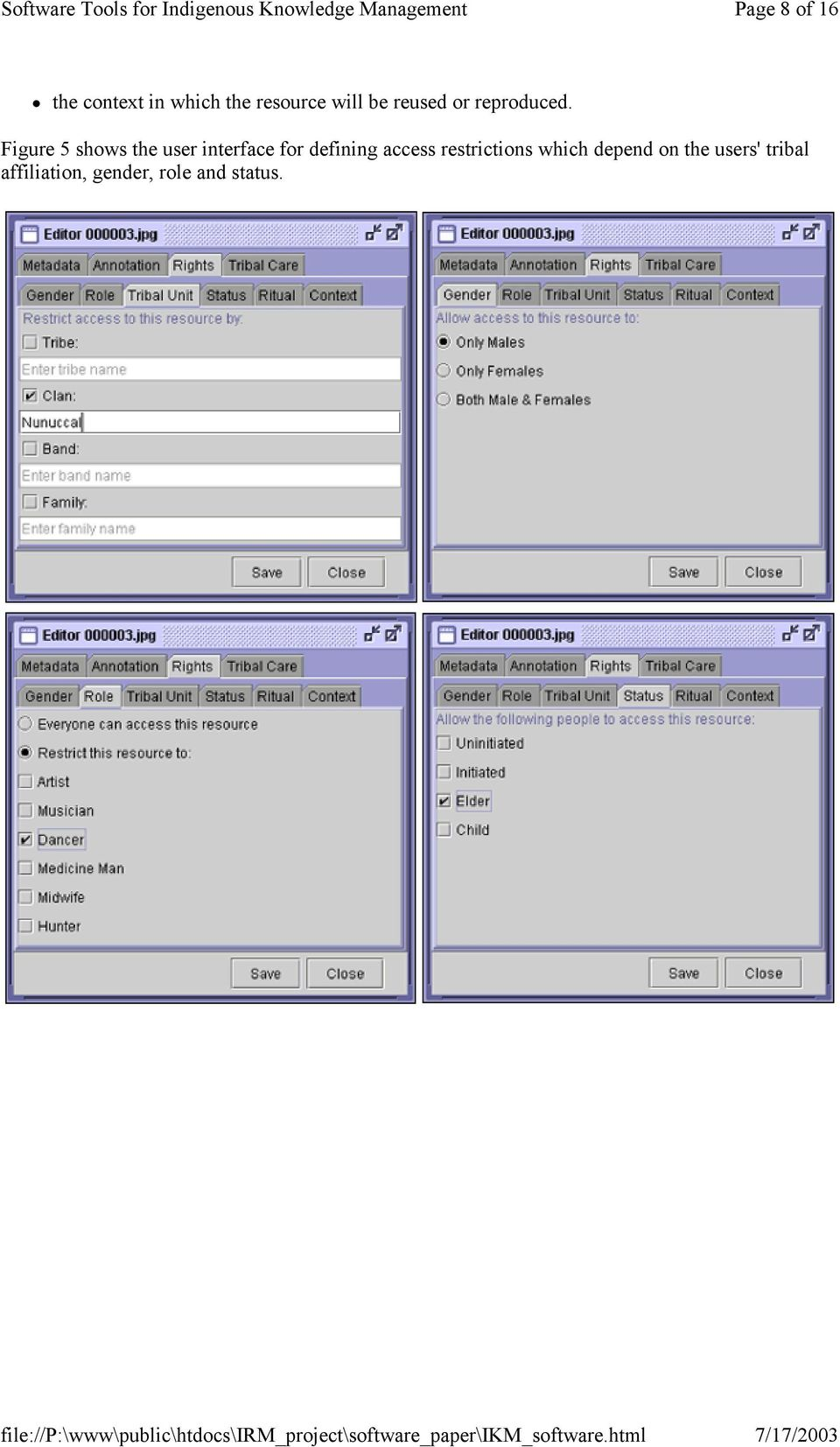 Figure 5 shows the user interface for defining access