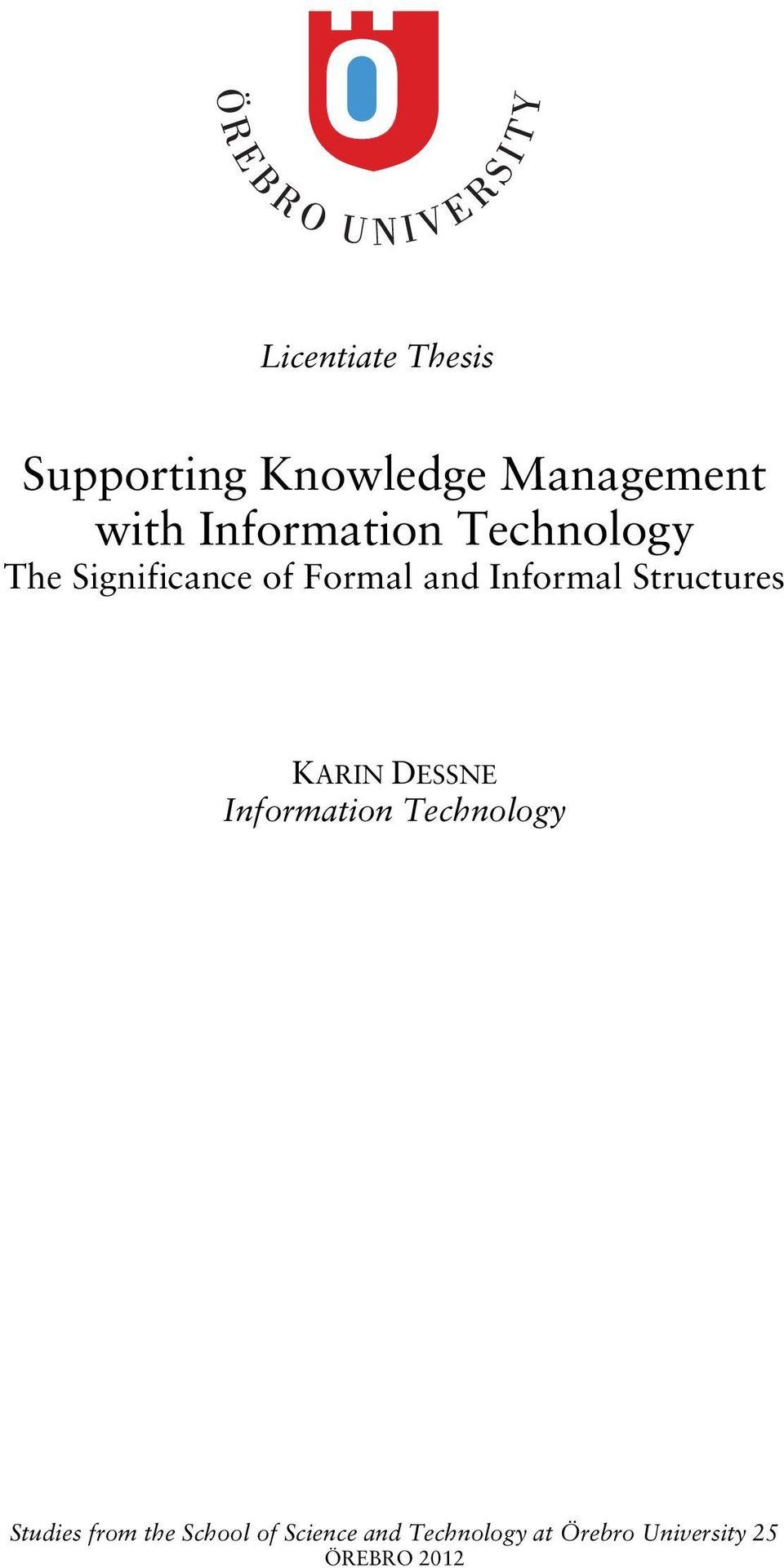 Structures KARIN DESSNE Information Technology Studies from
