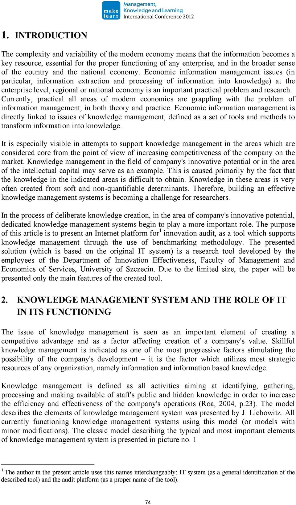 Economic information management issues (in particular, information extraction and processing of information into knowledge) at the enterprise level, regional or national economy is an important