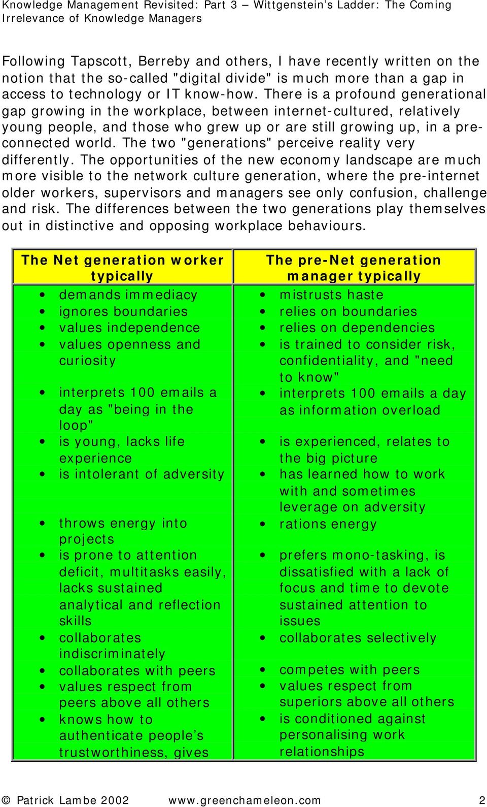 "The two ""generations"" perceive reality very differently."