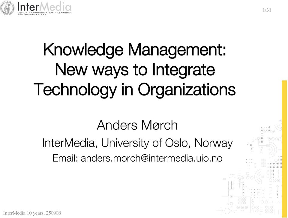 Anders Mørch InterMedia, University of