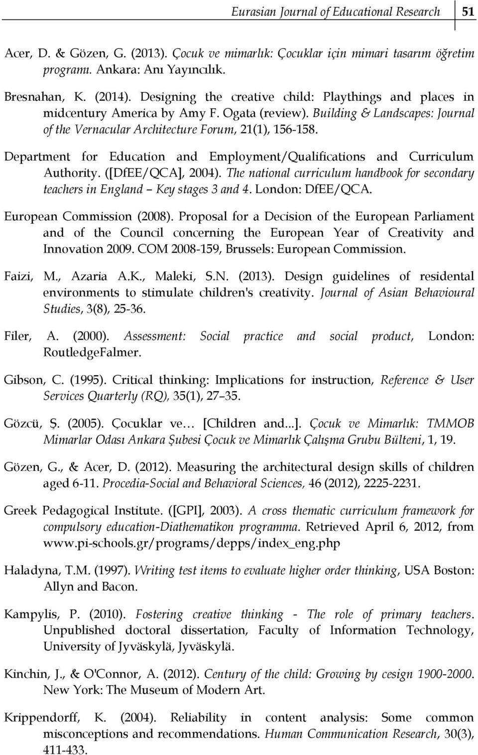 Department for Education and Employment/Qualifications and Curriculum Authority. ([DfEE/QCA], 2004). The national curriculum handbook for secondary teachers in England Key stages 3 and 4.