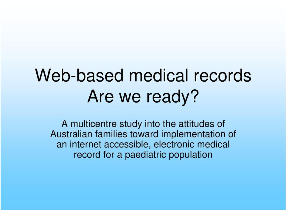 Australian families toward implementation of an