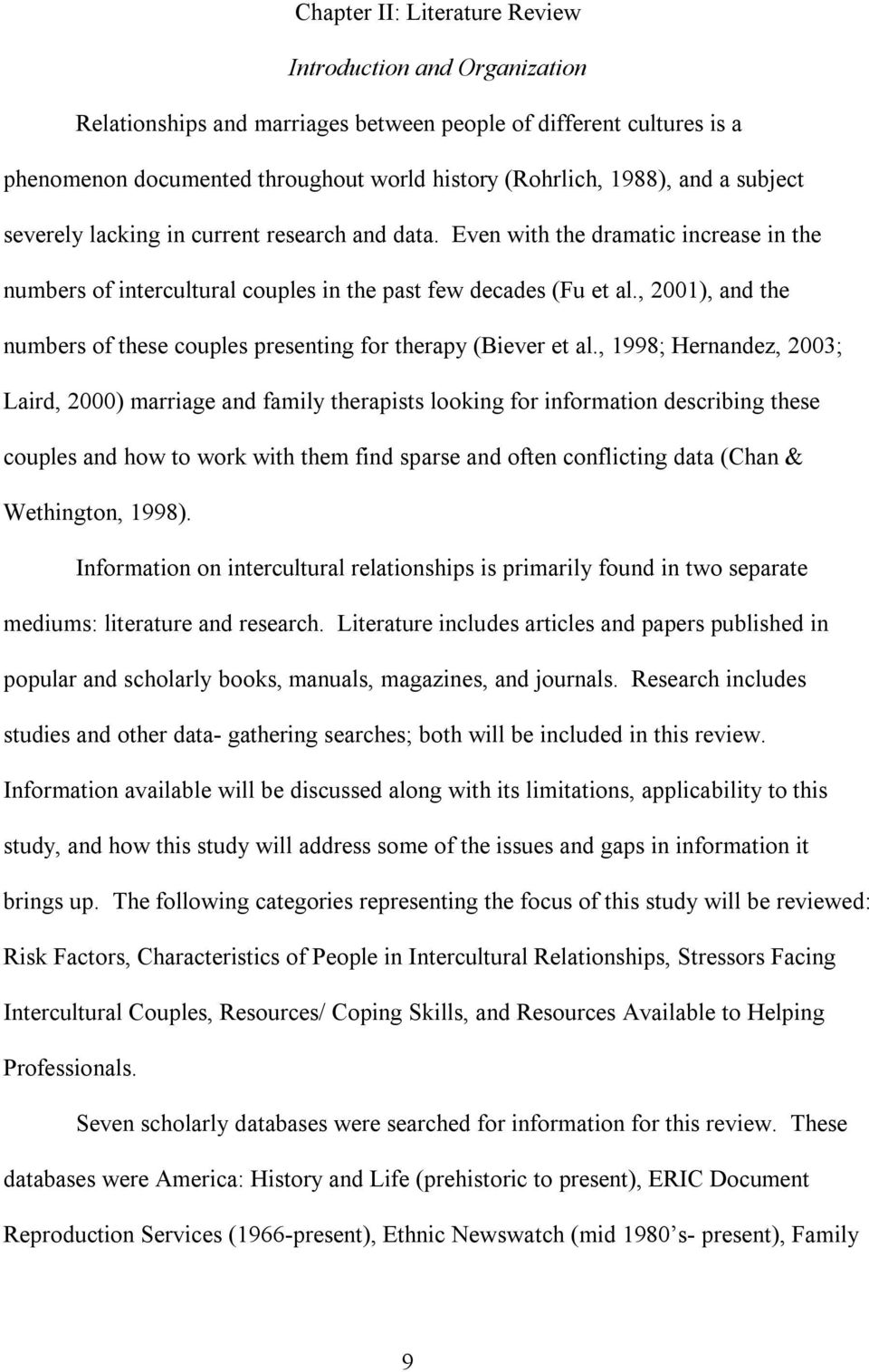 , 2001), and the numbers of these couples presenting for therapy (Biever et al.