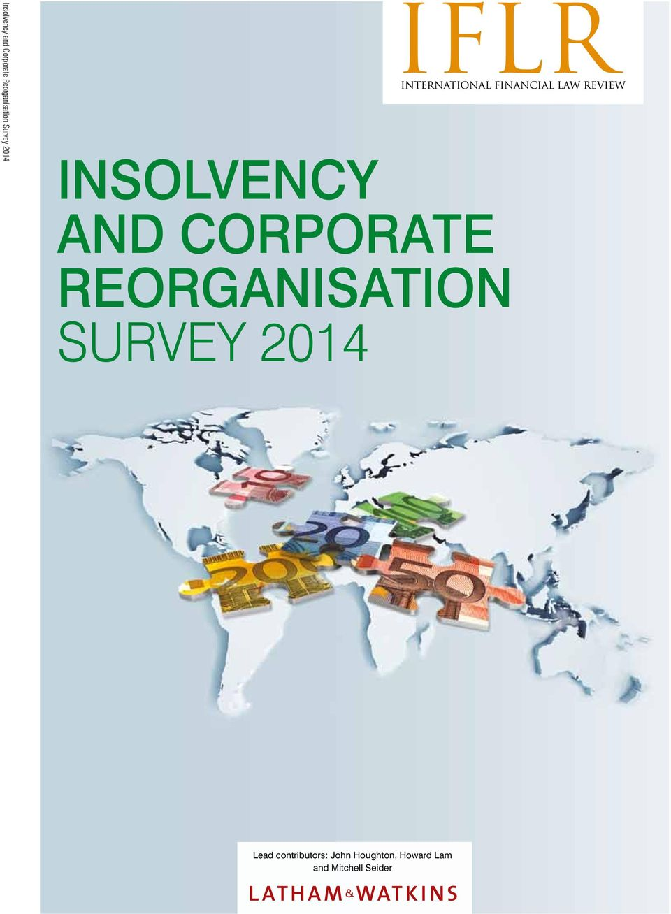 REORGANISATION Survey 2014 Lead