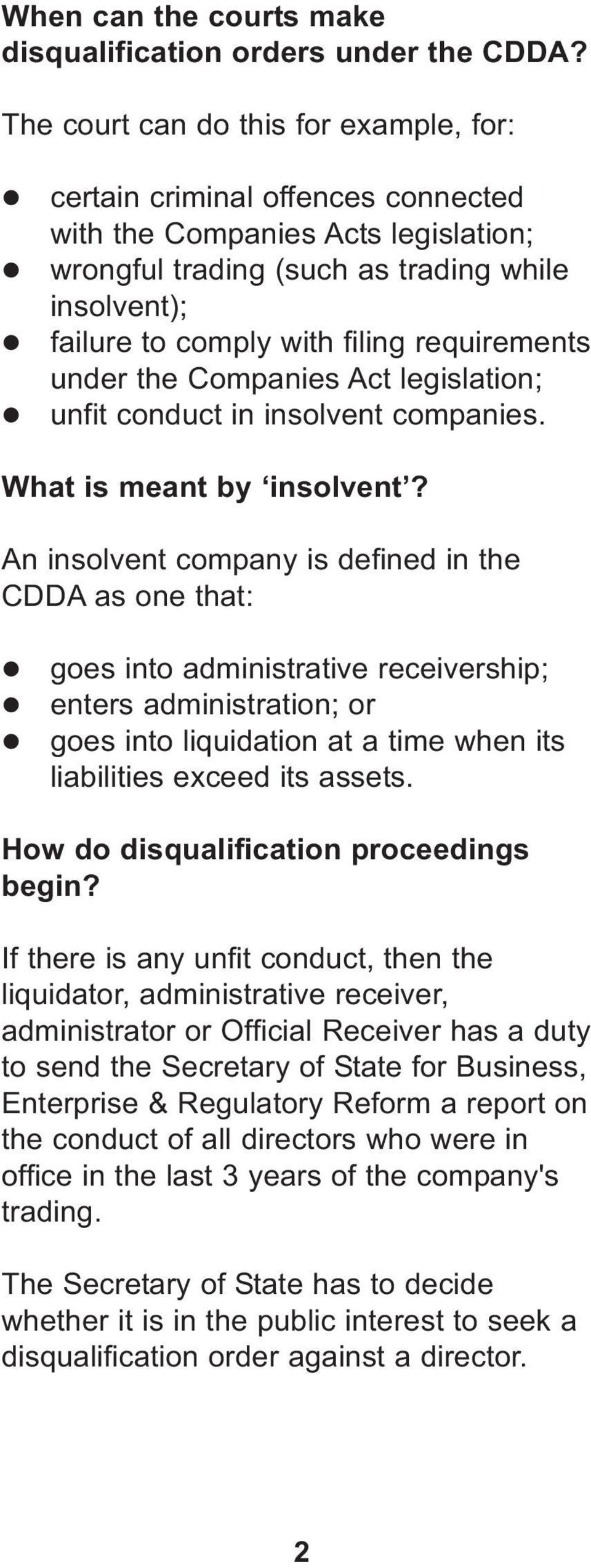 requirements under the Companies Act legislation; unfit conduct in insolvent companies. What is meant by insolvent?