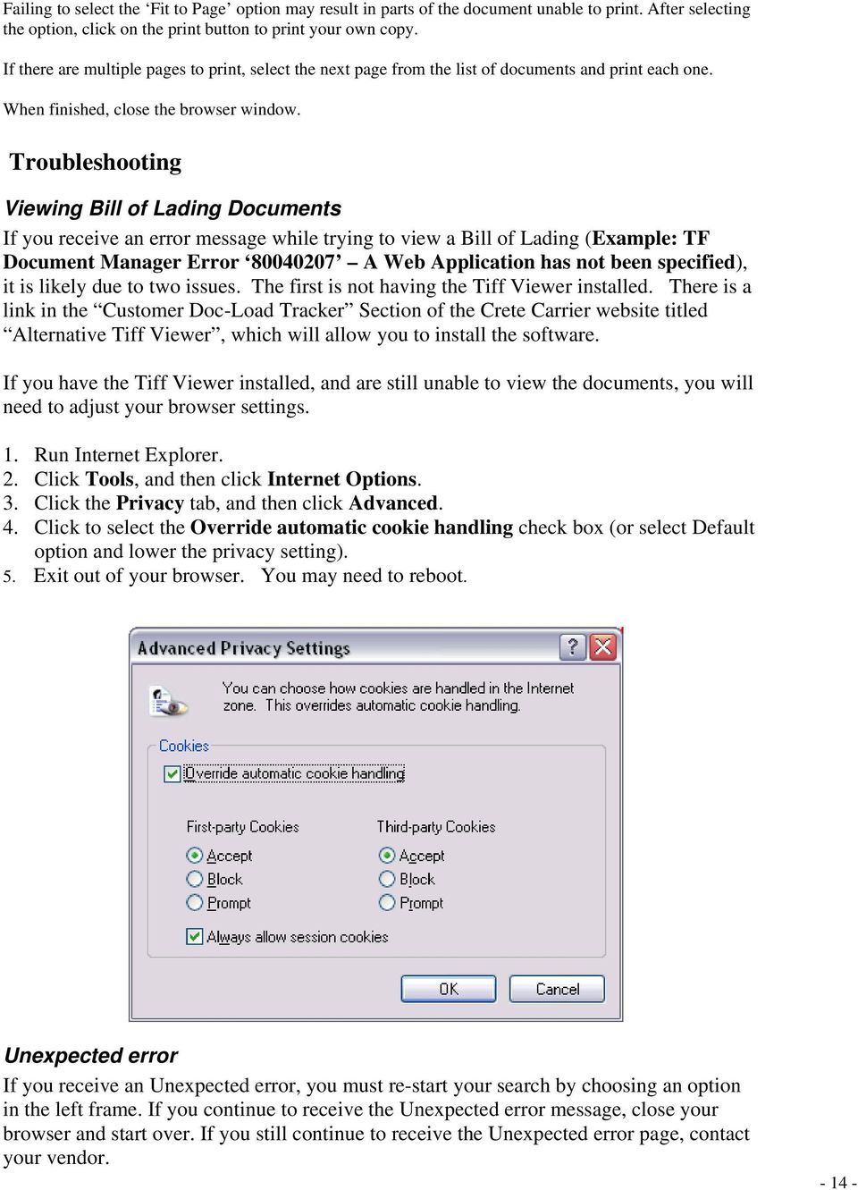 Troubleshooting Viewing Bill of Lading Documents If you receive an error message while trying to view a Bill of Lading (Example: TF Document Manager Error 80040207 A Web Application has not been