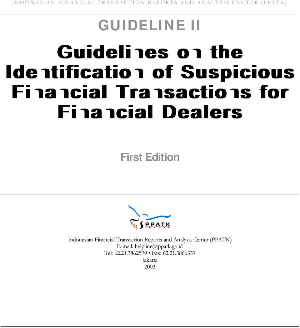 Dealers First Edition Indonesian Financial Transaction Reports and Analysis Center