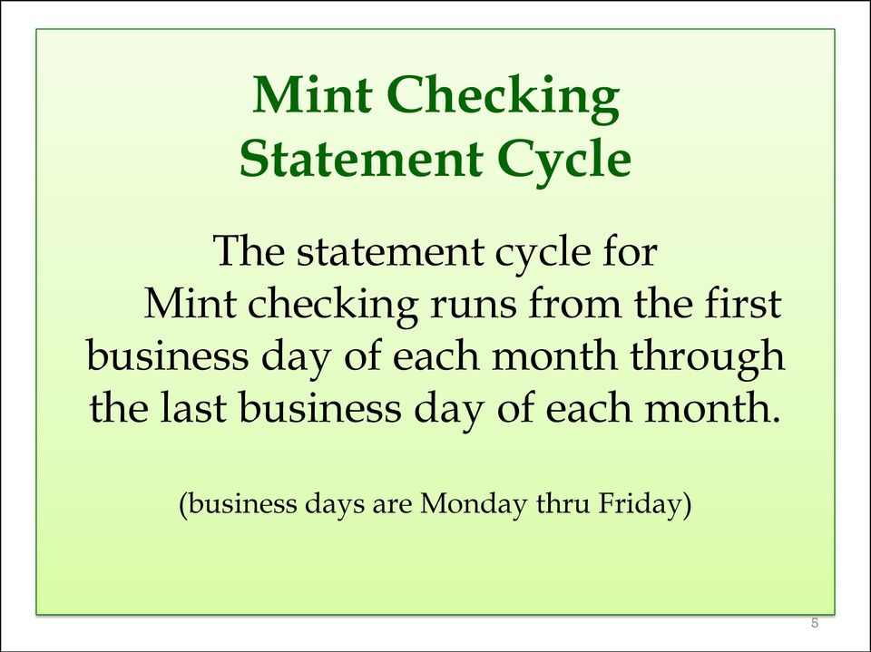 day of each month through the last business day