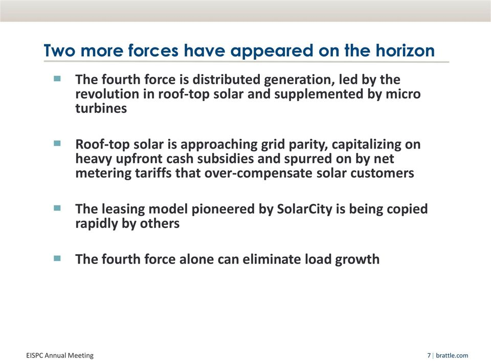 upfront cash subsidies and spurred on by net metering tariffs that over-compensate solar customers The leasing model