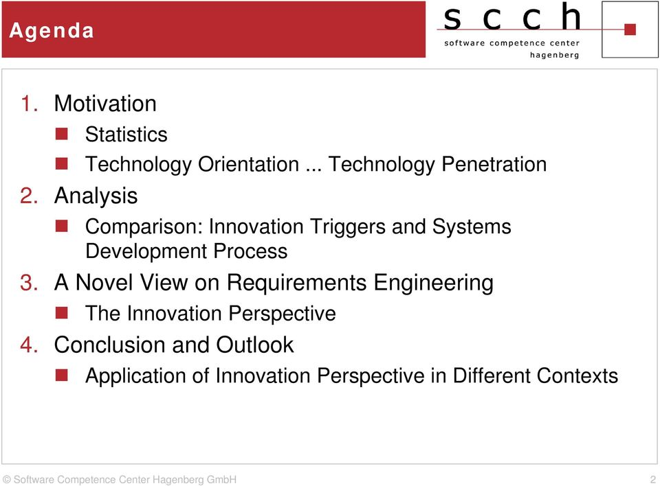 Analysis Comparison: Innovation Triggers and Systems Development Process 3.