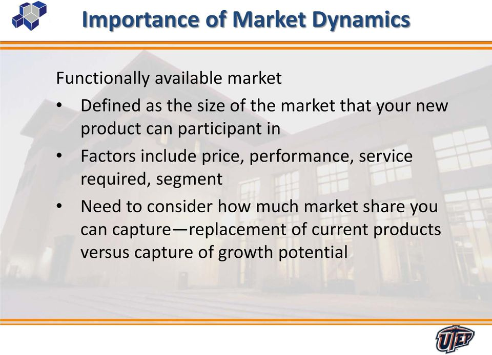 performance, service required, segment Need to consider how much market share