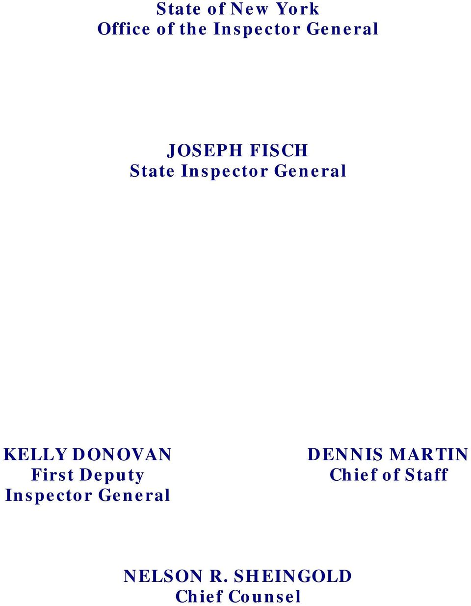 KELLY DONOVAN First Deputy Inspector General