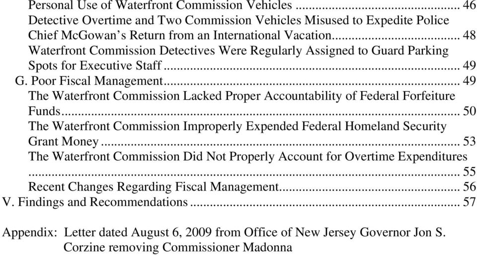 .. 49 The Waterfront Commission Lacked Proper Accountability of Federal Forfeiture Funds... 50 The Waterfront Commission Improperly Expended Federal Homeland Security Grant Money.