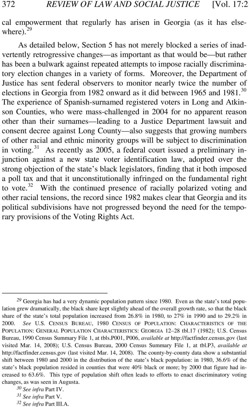 racially discriminatory election changes in a variety of forms.