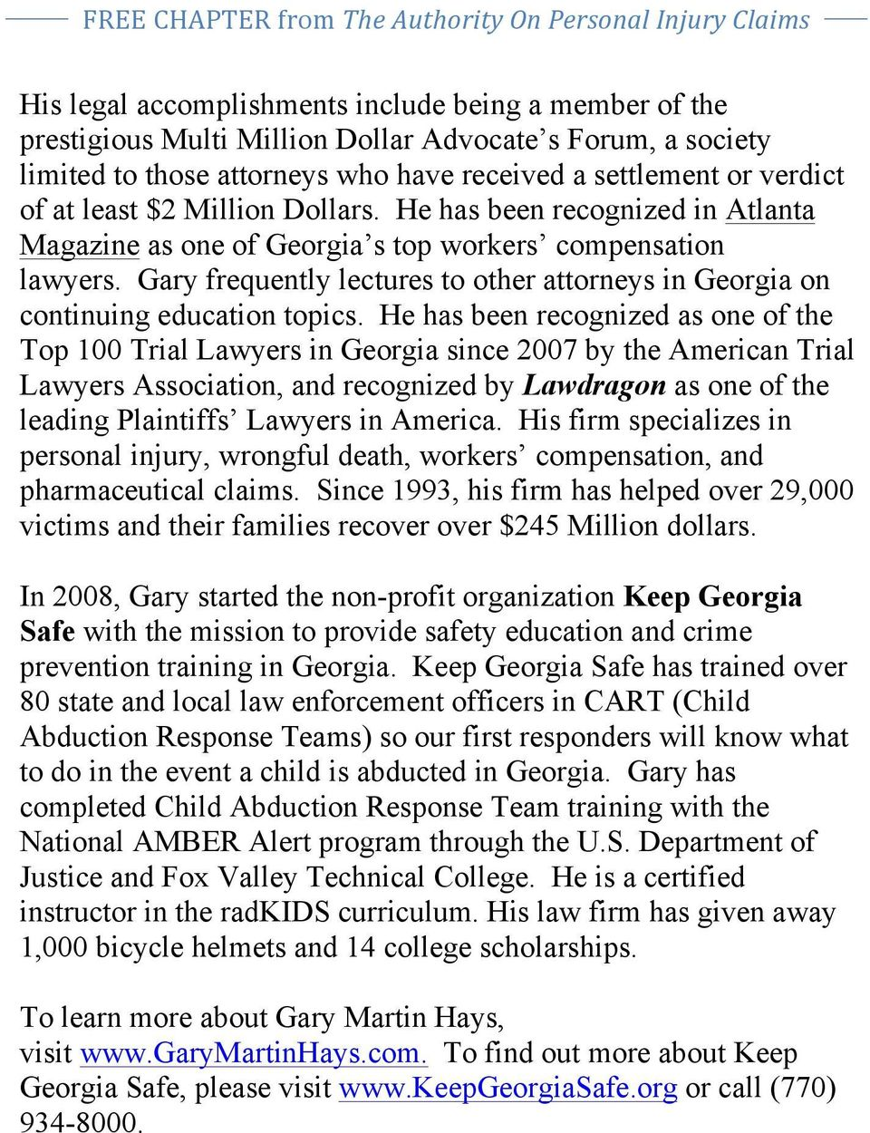 Gary frequently lectures to other attorneys in Georgia on continuing education topics.