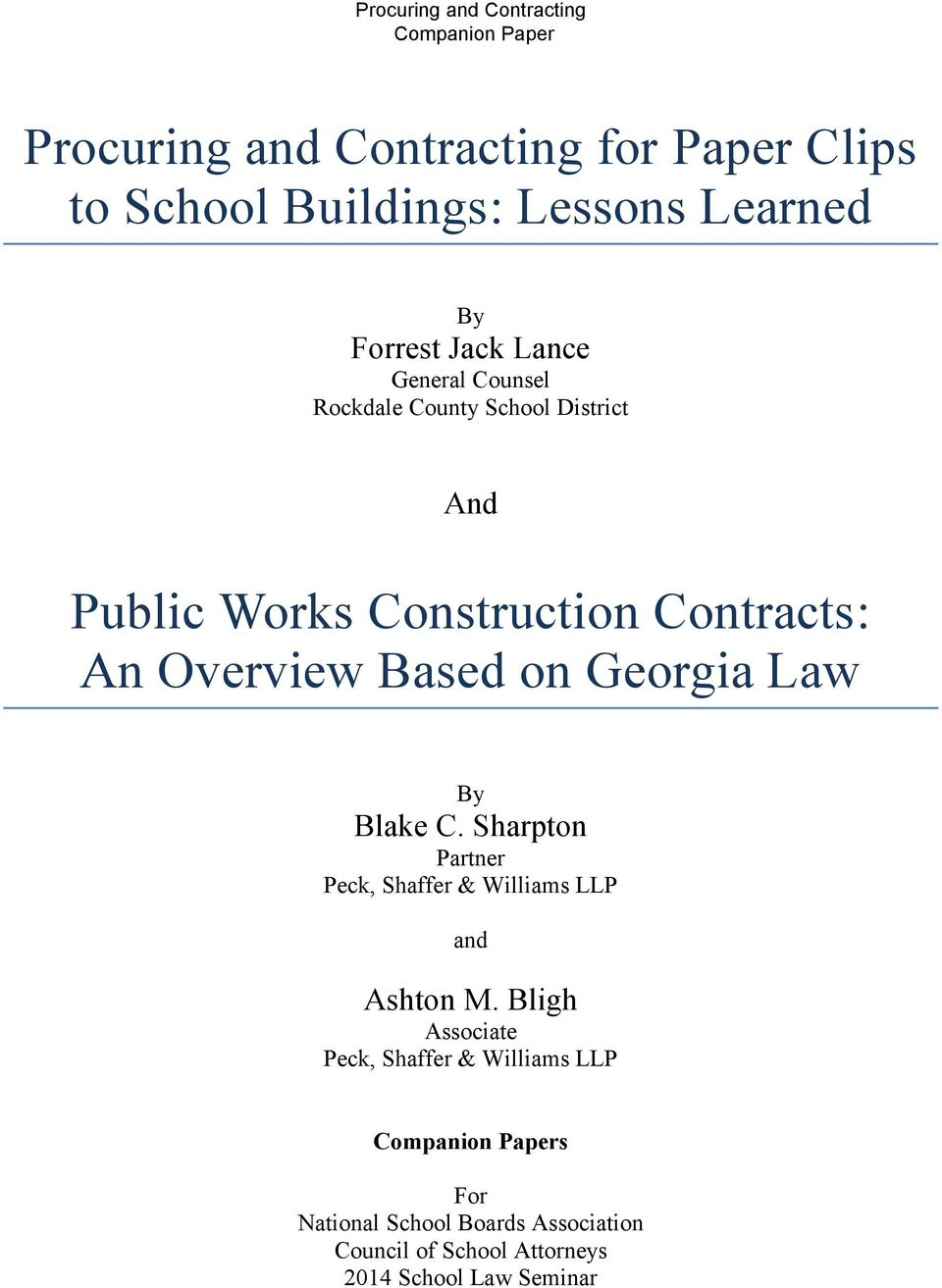 Georgia Law By Blake C. Sharpton Partner Peck, Shaffer & Williams LLP and Ashton M.
