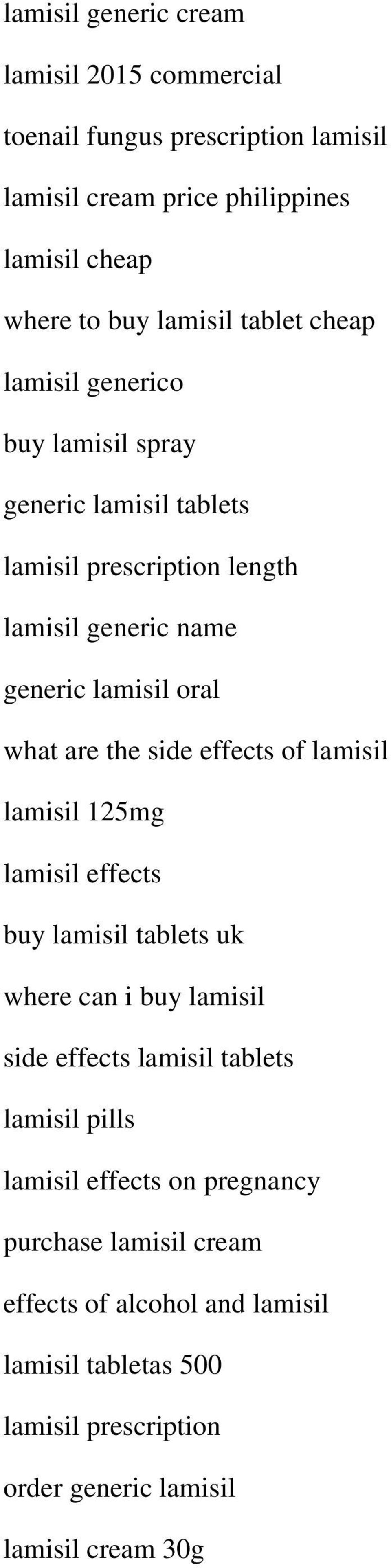 the side effects of lamisil lamisil 125mg lamisil effects buy lamisil tablets uk where can i buy lamisil side effects lamisil tablets lamisil pills