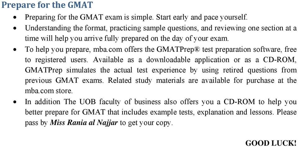 com offers the GMATPrep test preparation software, free to registered users.