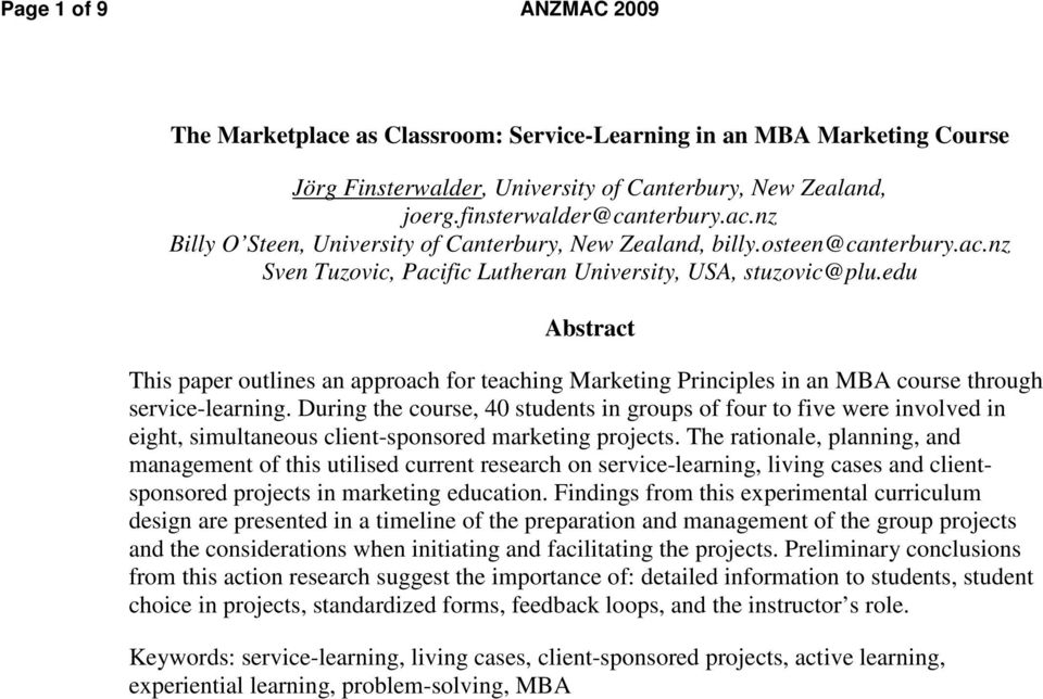 edu Abstract This paper outlines an approach for teaching Marketing Principles in an MBA course through service-learning.