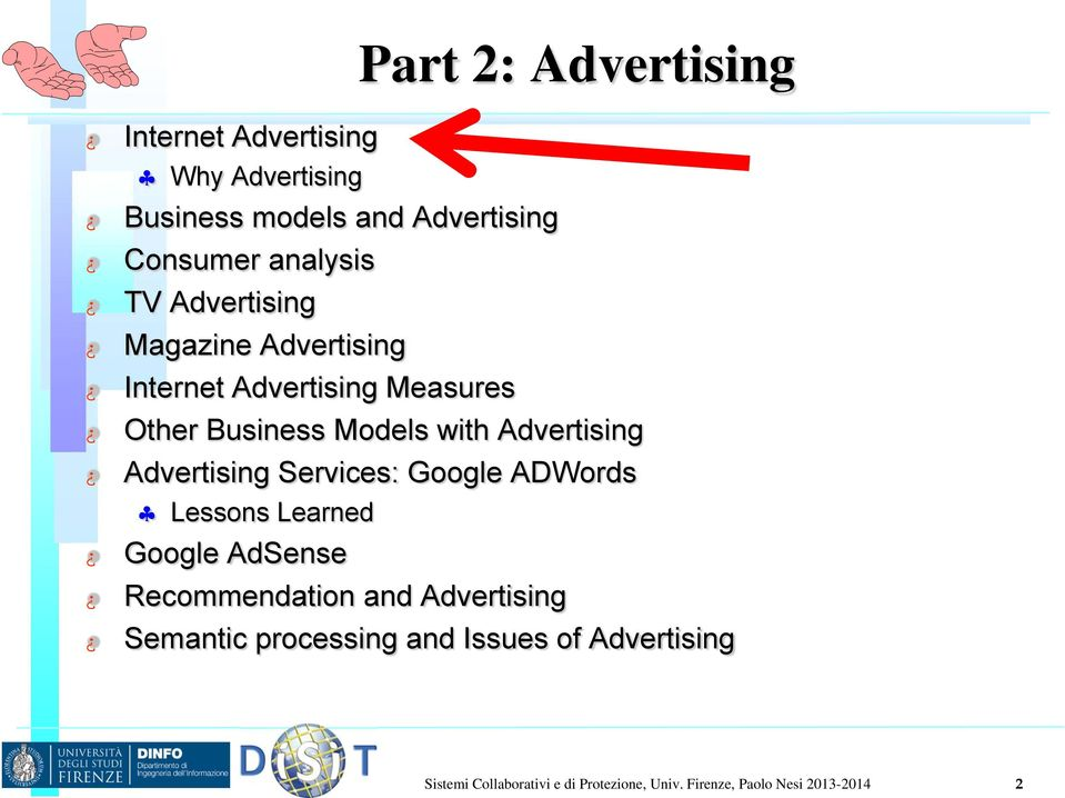 Advertising Services: Google ADWords Lessons Learned Google AdSense Recommendation and Advertising Semantic