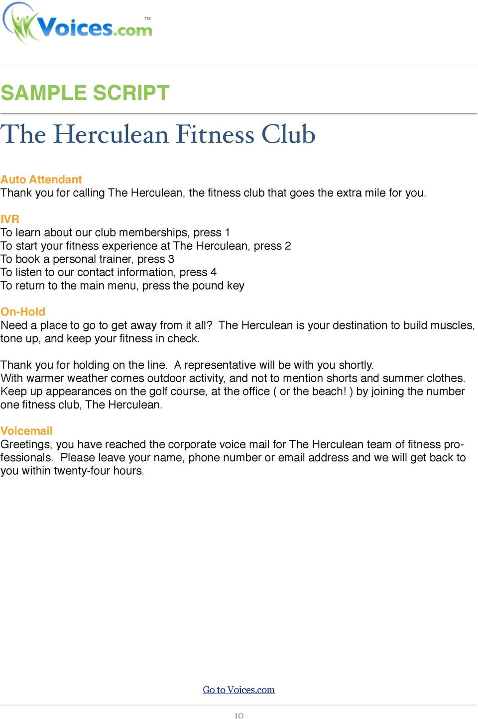 to the main menu, press the pound key On-Hold Need a place to go to get away from it all? The Herculean is your destination to build muscles, tone up, and keep your fitness in check.