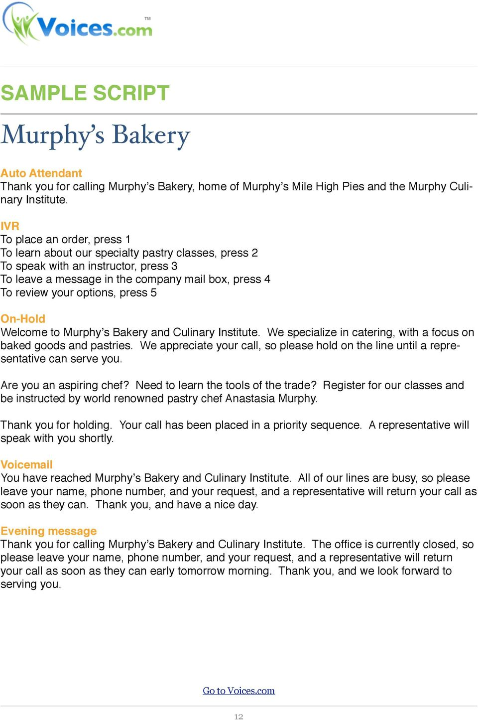 press 5 On-Hold Welcome to Murphy s Bakery and Culinary Institute. We specialize in catering, with a focus on baked goods and pastries.