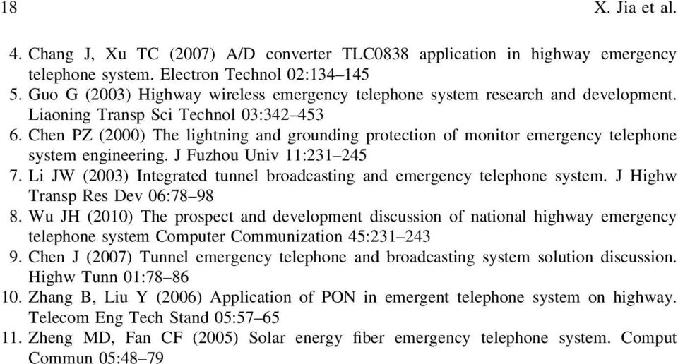 Chen PZ (2000) The lightning and grounding protection of monitor emergency telephone system engineering. J Fuzhou Univ 11:231 245 7.