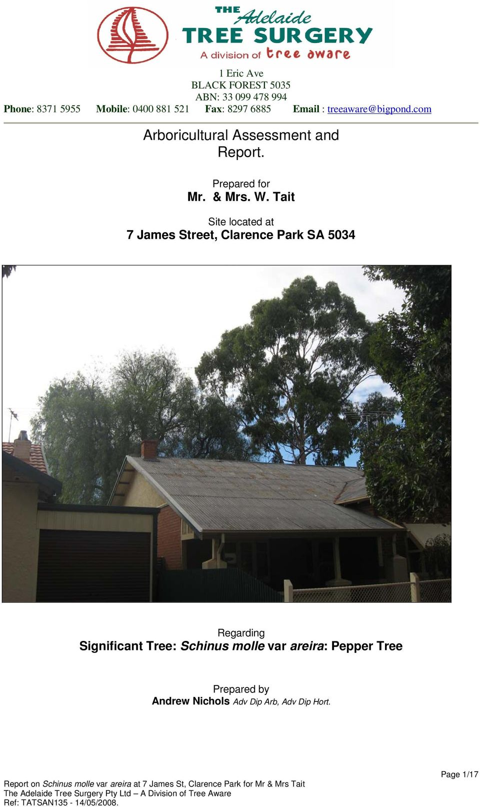 W. Tait Site located at 7 James Street, Clarence Park SA 5034 Regarding Significant Tree: