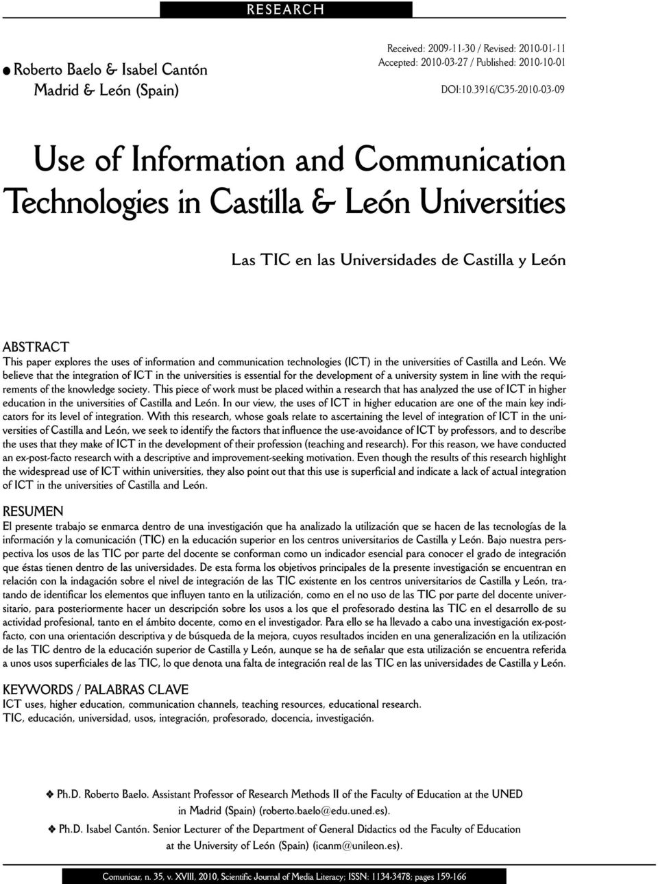 information and communication technologies (ICT) in the universities of Castilla and León.