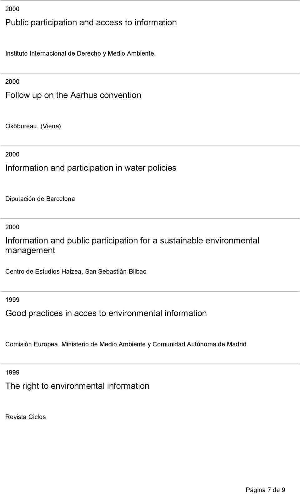 (Viena) Information and participation in water policies Diputación de Barcelona Information and public participation for a sustainable