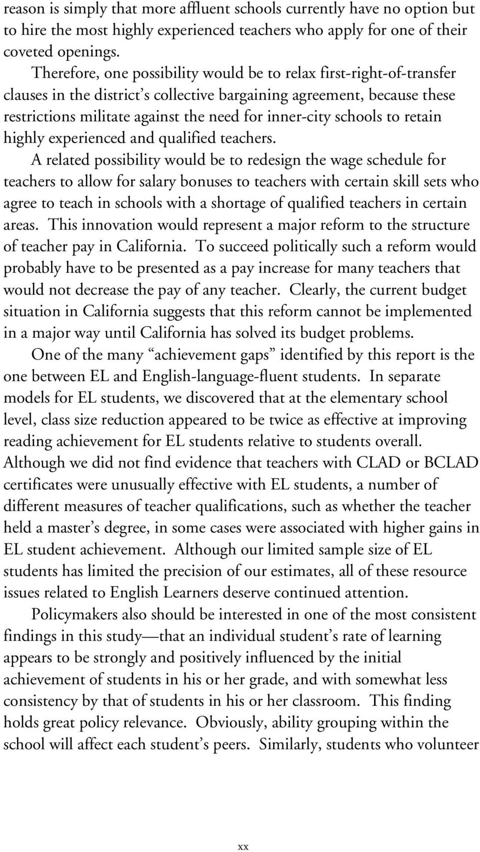 schools to retain highly experienced and qualified teachers.