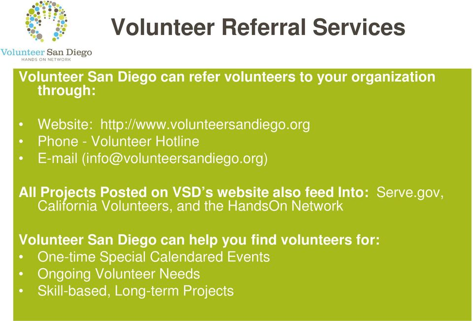 org) All Projects Posted on VSD s website also feed Into: Serve.