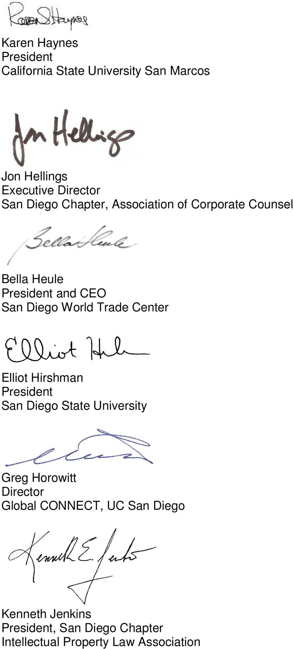 Trade Center Elliot Hirshman President San Diego State University Greg Horowitt Director Global