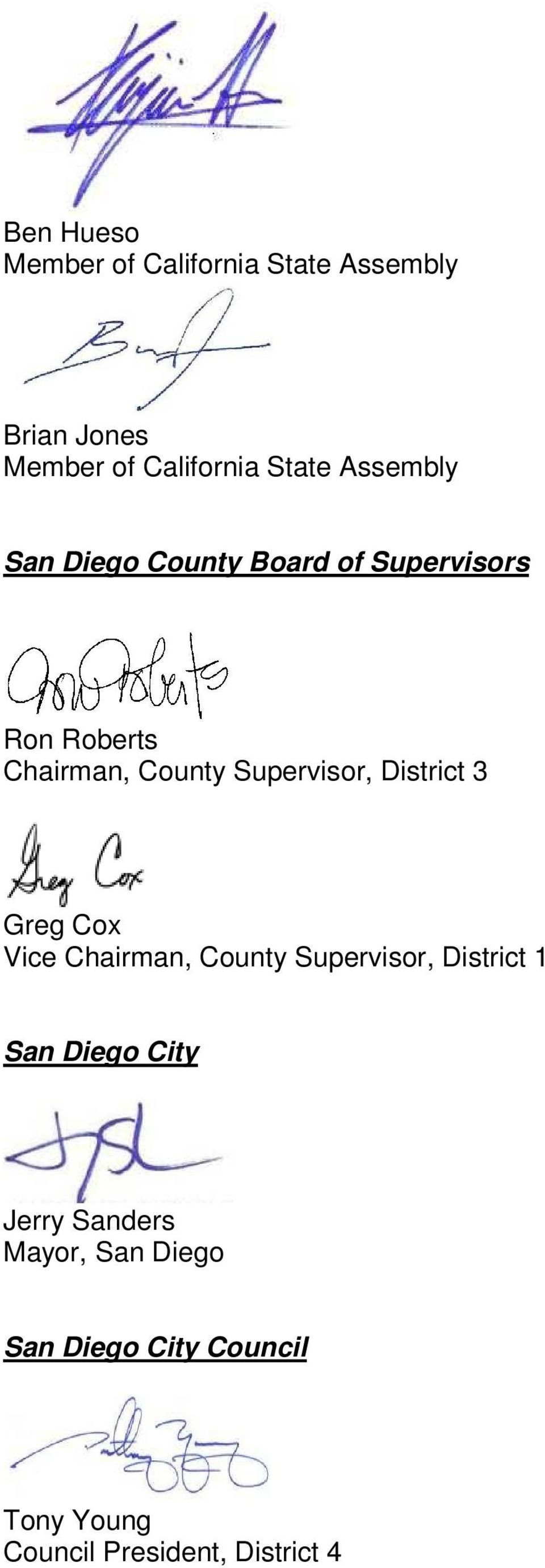 Supervisor, District 3 Greg Cox Vice Chairman, County Supervisor, District 1 San Diego