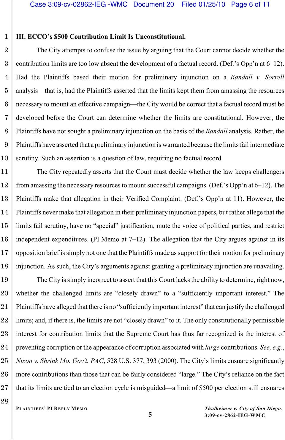 Had the Plaintiffs based their motion for preliminary injunction on a Randall v.
